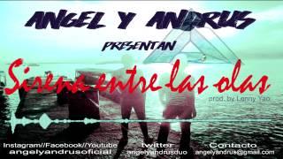 Angel y Andrus - sirena entre las olas (album version) Resimi