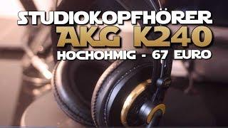 AKG K240 KOPFHÖRER TEST / REVIEW ► KLASSISCH, STUDIOSOUND