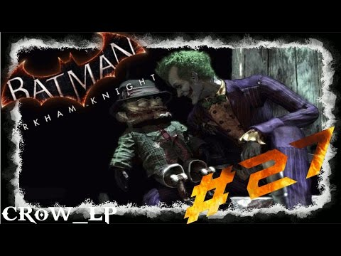 BATMAN - ARKHAM KNIGHT[#027] - Gotham City ist verloren! Let's Play Batman Arkham Knight