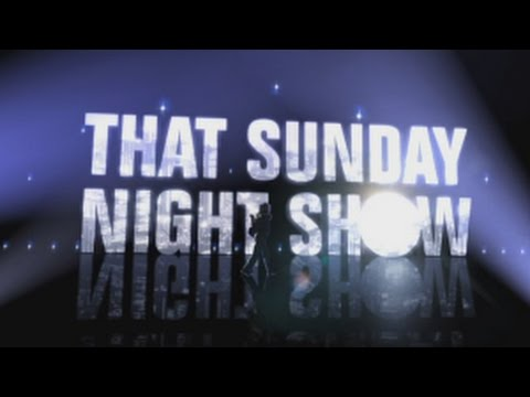 That Sunday Night Show