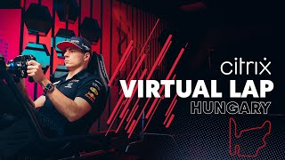 @Citrix Virtual Lap: Max Verstappen Laps The Hungarian Grand Prix