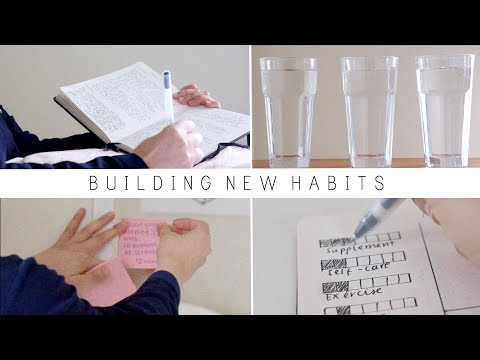 HOW TO BUILD HEALTHY HABITS | 5 steps to making them stick