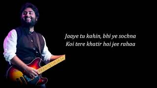 Baatein Ye Kabhi Na Full song [Lyrics song]- Khamoshiyan|Arijit Singh|Ali Fazal, Sapna|Jeet Gannguli