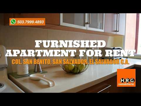 FURNISHED APARTMENT FOR RENT SBNM - COL SAN BENITO - HRG INMOBILIARIA EL SALVADOR