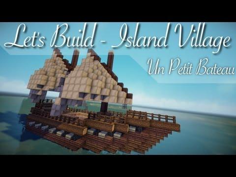 Let's Build - Island Village - Un Petit Bateau