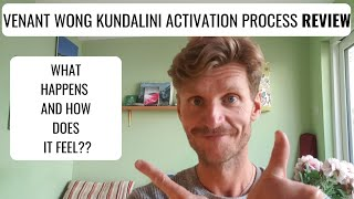 Kundalini Activation Process with Venant Wong REVIEW