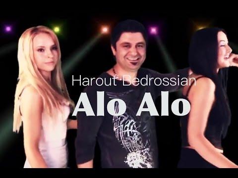 Harout Bedrossian - ALO ALO
