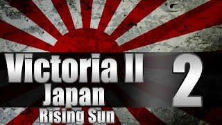 "Victoria 2 Japan ""GOLD!"" EP:2 [""New"" Patch]"