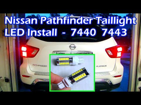 Nissan Pathfinder LED Taillight Intall - Auxbeam 7440 & 7443 Bulb