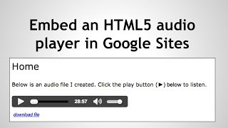 Embed an HTML5 audio player in Google Sites