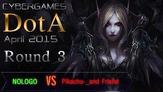CyberGames DotA April 2015 - Round 3 - NOLOGO vs Pikachu-_and Friend