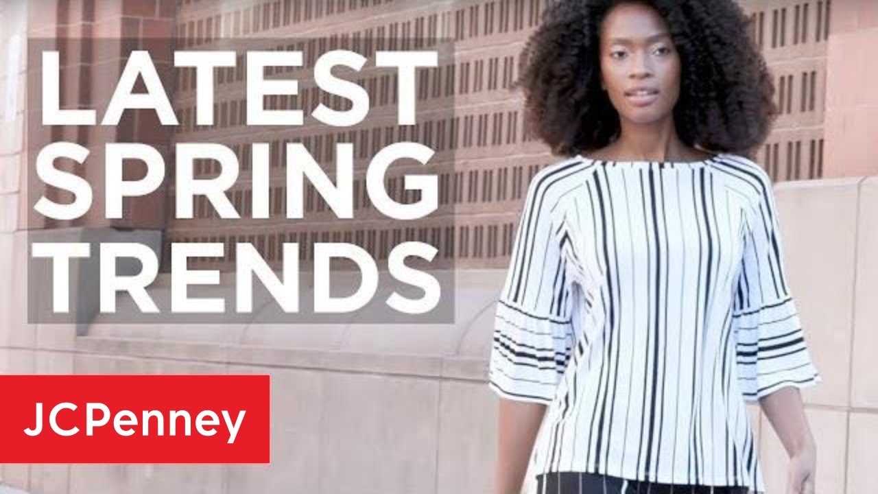 [VIDEO] - Latest Spring Trends: Women's Fashion & Beauty Tips | JCPenney 1