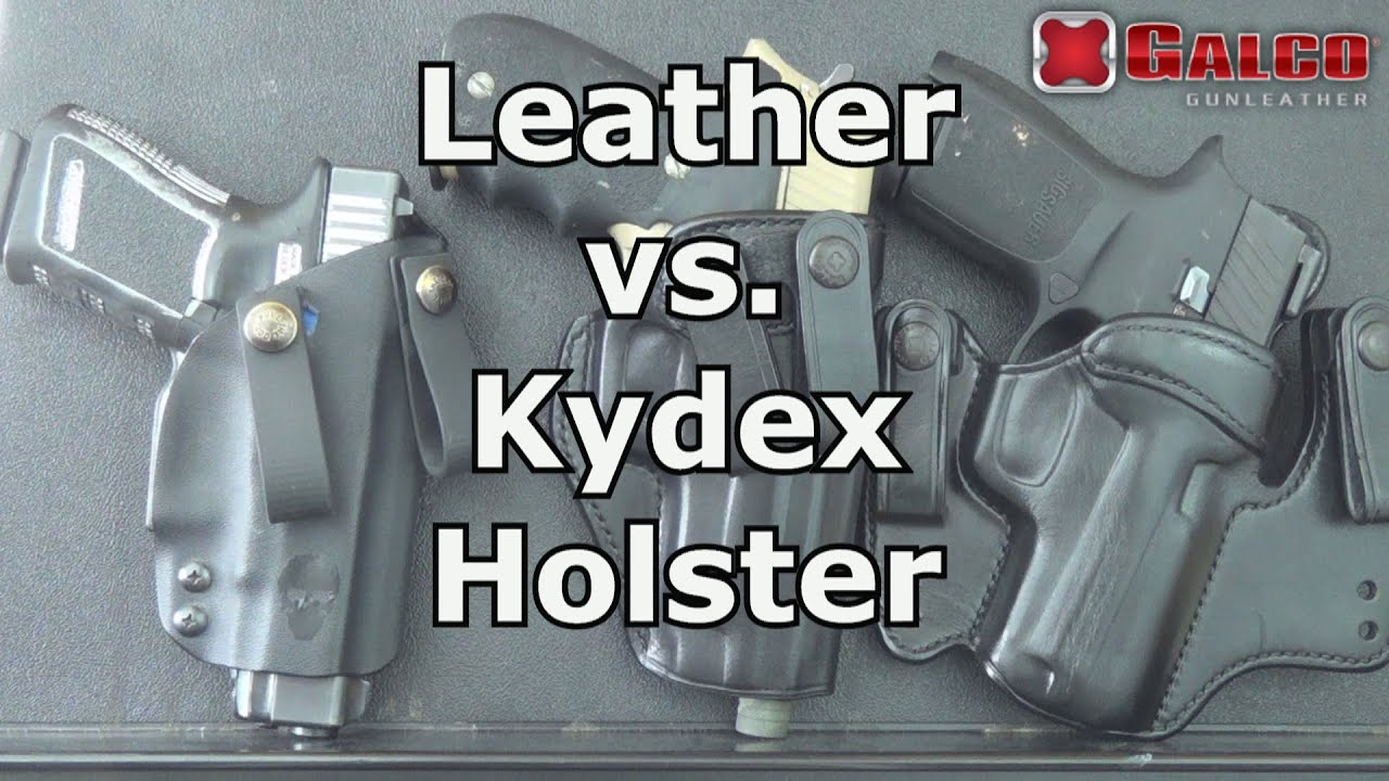 Leather vs  Kydex Holsters //Galco Gun Leather