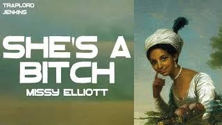 Missy Elliott - She's A B**ch (Lyrics) Thumb