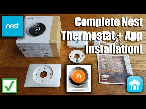 Unboxing and complete setup of a Nest 3rd Generation Learning Thermostat including App Setup
