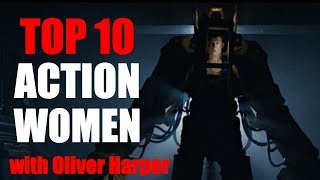 Top 10  - Women Action Stars from the 80's and 90's (featuring Oliver Harper)