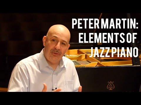 elements-of-jazz-piano---with-peter-martin