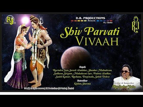 Shiv Vivah Prasang   Ravindra Jain's Bhajans