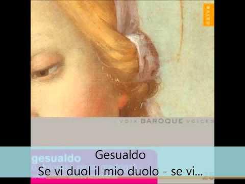 Carlo Gesualdo - Se vi duol il mio duolo