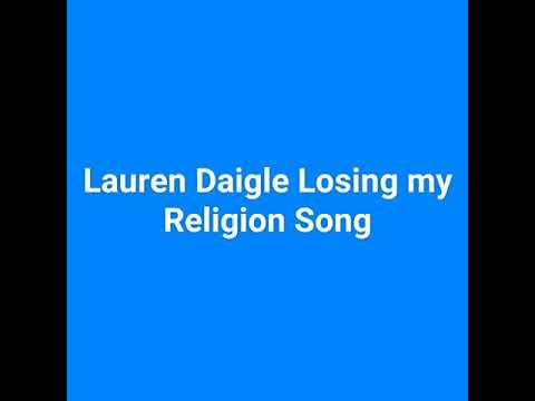 Lauren Daigle Losing my Religion song