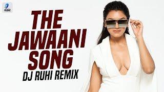 The Jawaani Song (Remix) | DJ Ruhi | Tiger Shroff | Tara Sutaria | Ananya Panday