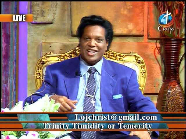 Trinity Timidity or Temerity Dr. Dominick Rajan 09-28-2018