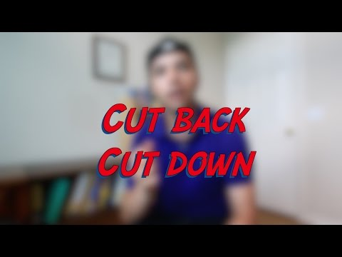 Cut back / Cut down - W6D4 - Daily Phrasal Verbs - Learn English online free video lessons