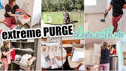 EXTREME PURGE CLEAN WITH ME | LET'S CLEAN & DECLUTTER | CLEANING MOTIVATION FOR YOU!