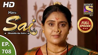 Mere Sai - Ep 708 - Full Episode - 28th September, 2020