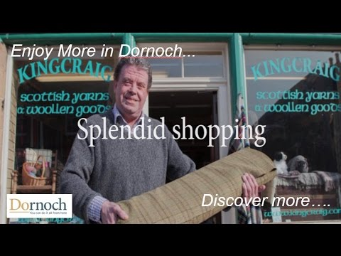 Great Shopping in Dornoch - Such a Wide Choice!