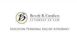 Houston Personal Injury Attorney | (713) 526-9557 | Beverly R. Caruthers Law Office