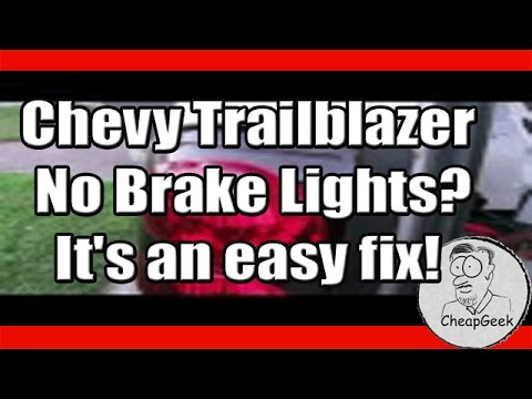Chevy Trailblazer- No Brake Lights! It\'s an easy fix.. - YouTube