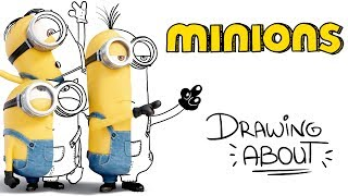 LOS MINIONS🍌  Drawing About