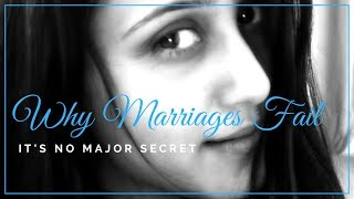 3 Reasons Why Marriages Fail [Relationship Motivation]