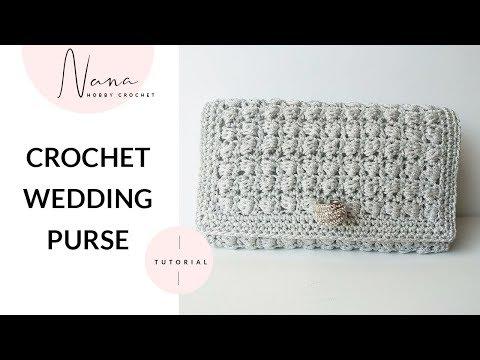 HOW TO CROCHET A WEDDING PURSE