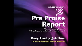 """The Pre Praise Report S1:Ep1 """"Welcome"""""""