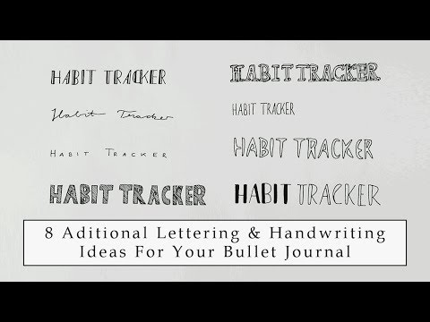 8 Bullet Journal Lettering and Handwriting inspiration as an addition to Amanda Rach Lees ideas