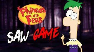 FERB PRECISA DE AJUDA! (PHINEAS SAW GAME)