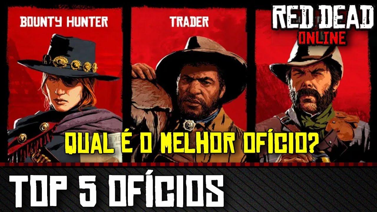 Top 5 Ofícios: Do pior ao melhor - Red Dead Online