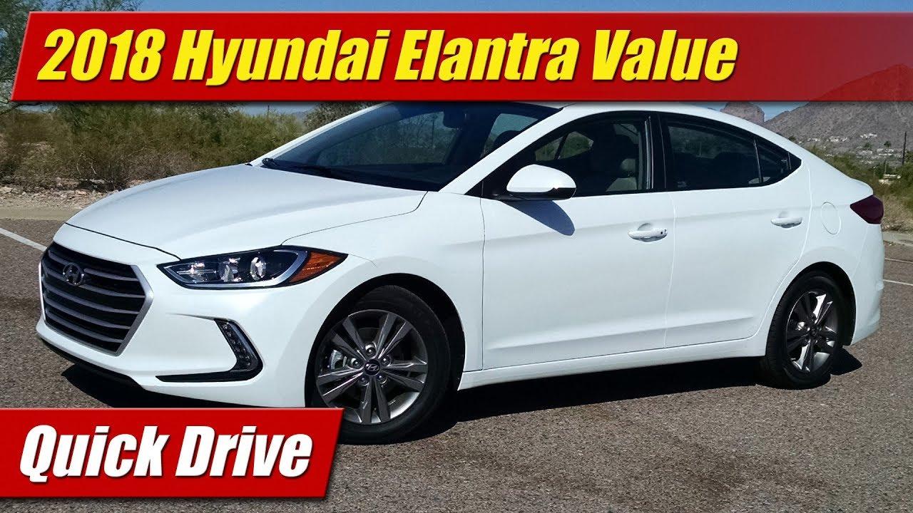 2018 Hyundai Elantra Value Edition Quick Drive