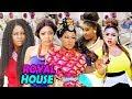 ROYAL HOUSE SEASON 1&2 (New Movie Alert) 2019 LATEST NIGERIAN NOLLYWOOD MOVIE