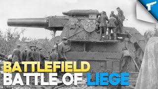 Battles of WWI - Battle of Liege   Battlefield