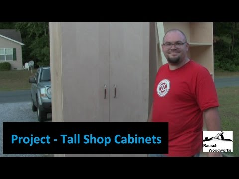 Project - Tall Shop Cabinets