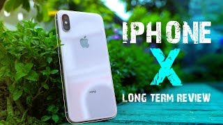 iPhone X Long Term Review: The Apple experience at a price