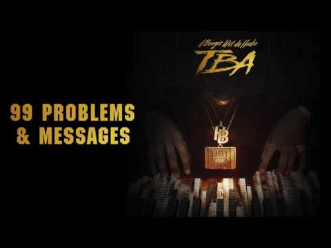 Thumbnail: A Boogie Wit Da Hoodie - 99 Problems & Messages (Prod. by Ness) [Official Audio]