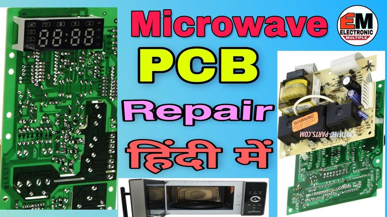 microwave pcb repair in hindi म इक र व व pcb क क स र प यर कर