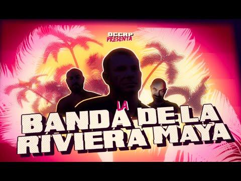La Banda de la Riviera Maya