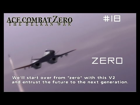 Mission 17 & 18: The Valley of Kings + Zero (Ace Difficult - Mercenary) - Ace Combat Zero 60FPS