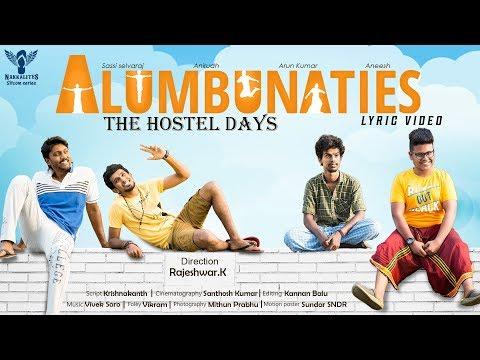 Hostel Anthem Song (Lyric Video) | #ALUMBUNATIES Web Series #Nakkalites