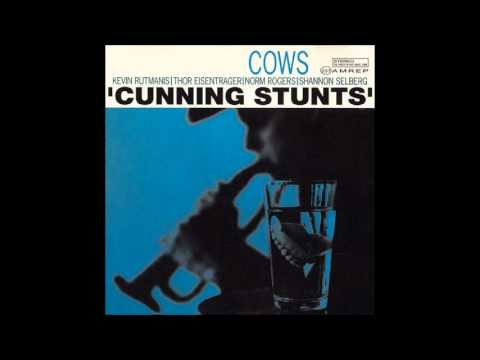 Cows - Cunning Stunts (1992) [Full Album]